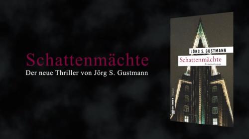 Book Trailer Zu Schattenmächte Von Jörg S. Gustmann