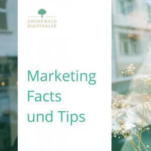 Marketing Facts und Tips