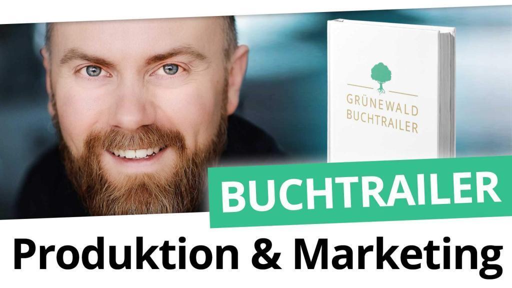 Buchtrailer Produktion und Marketing